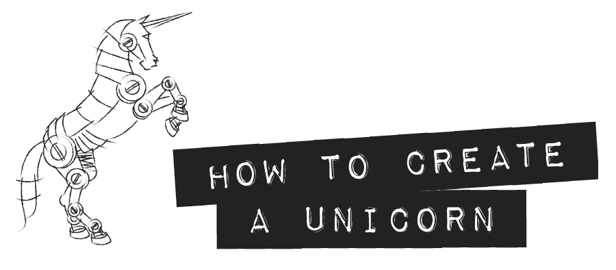 How to Create a Unicorn